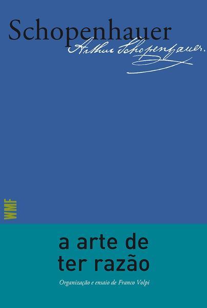 A arte de ter razão (42991), livro de Schopenhauer, Arthur