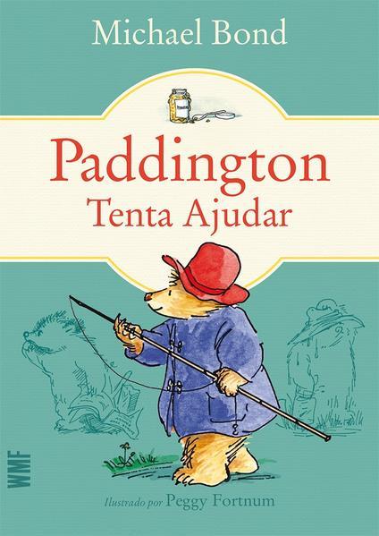 Paddington - Tenta ajudar, livro de Bond, Michael