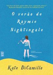 O verão de Raymie Nightingale, livro de Kate DiCamillo