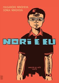Nori e eu, livro de Longhi Ninomiya, Masanori Augusto; Longhi Ninomiya, Sonia Regina
