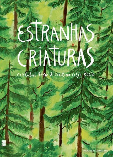 Estranhas Criaturas, livro de Cristóbal León