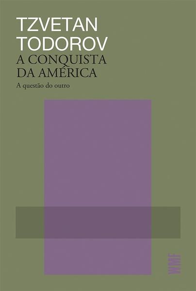 A conquista da América, livro de Tzvetan Todorov