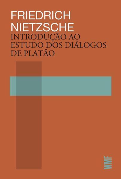 Introdução ao estudo dos diálogos de Platão, livro de Friedrich Nietzsche