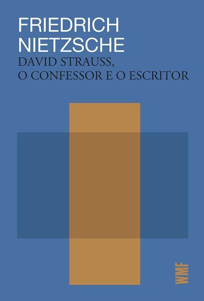 David Strauss, o confessor e o escritor, livro de Friedrich Nietzsche