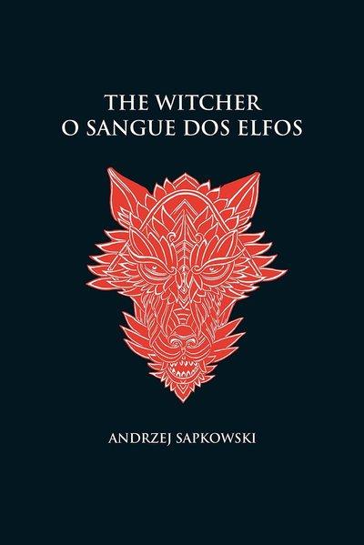 O sangue dos elfos - The Witcher - A saga do bruxo Geralt de Rívia (capa dura), livro de Andrzej Sapkowski