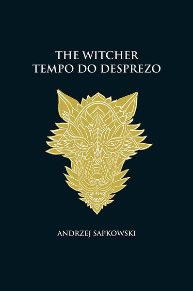 Tempo do desprezo - The Witcher - A saga do bruxo Geralt de Rívia (capa dura), livro de Andrzej Sapkowski