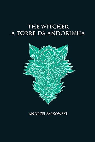 A torre da andorinha - The Witcher - A saga do bruxo Geralt de Rívia (capa dura), livro de Andrzej Sapkowski