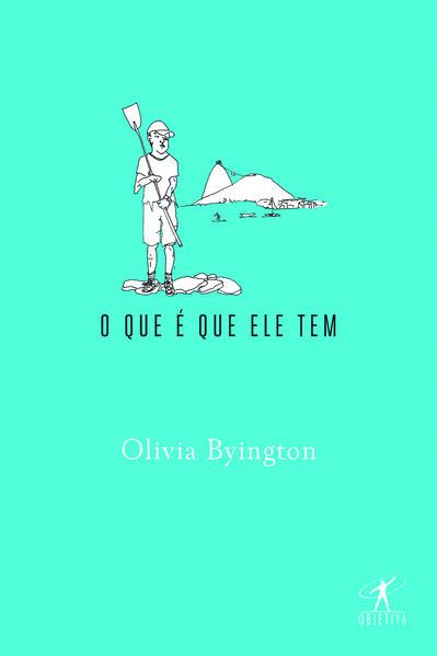 O que É que Ele Tem, livro de Olivia Byington