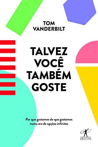 Talvez Você Também Goste, livro de Tom Vanderbilt