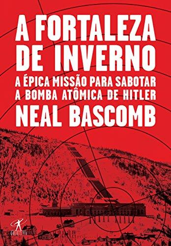 Fortaleza de Inverno, livro de Neal Bascomb