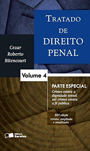 Tratado de Direito Penal: Parte Especial - Vol.4, livro de Cezar Roberto Bitencourt
