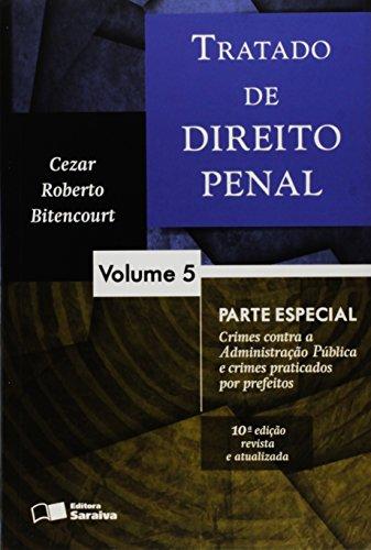 Tratado de Direito Penal: Parte Especial - Vol.5, livro de Cezar Roberto Bitencourt