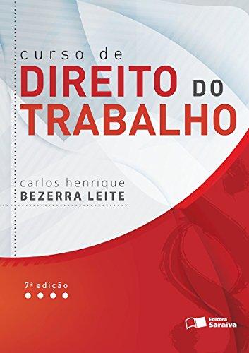 Curso de Direito do Trabalho, livro de Carlos Henrique Bezerra Leite