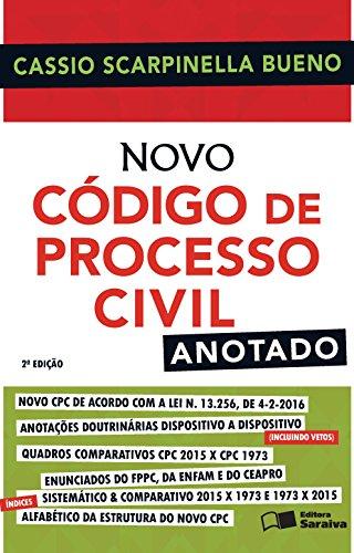Novo Código de Processo Civil 2016: Anotado, livro de Cassio Scarpinella Bueno