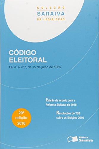 Código Eleitoral - Coleção Saraiva Legislação, livro de Editora Saraiva