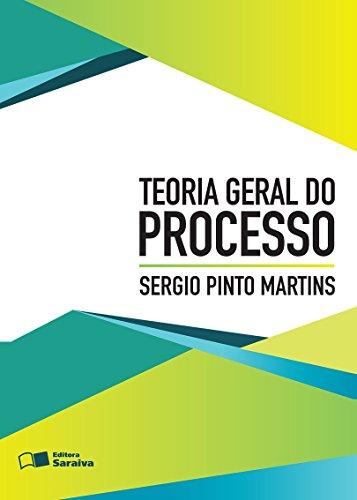 Teoria Geral do Processo, livro de Sérgio Pinto Martins