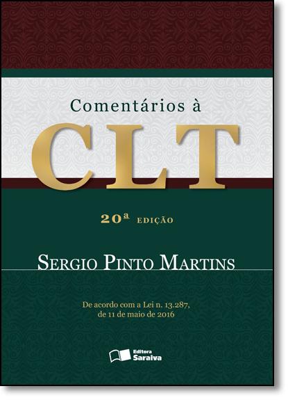 Comentários À Clt, livro de Sérgio Pinto Martins