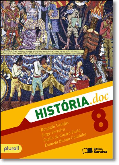 História.doc - 8º Ano, livro de Ronaldo Vainfas