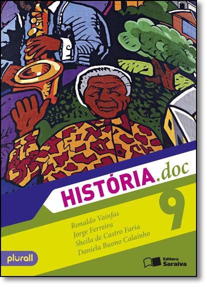 História.doc - 9º Ano, livro de Ronaldo Vainfas
