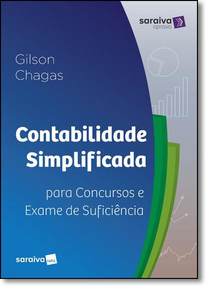 Contabilidade Simplificada Para Concursos e Exame de Suficiência, livro de José Gilson das Chagas