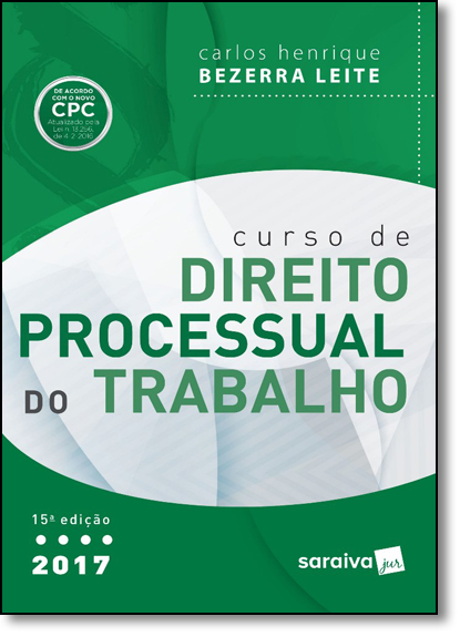 Curso de Direito Processual do Trabalho, livro de Carlos Henrique Bezerra Leite