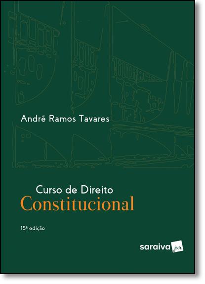 Curso de Direito Constitucional, livro de André Ramos Tavares