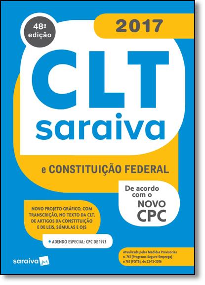 Clt Saraiva: E Constituição Federal, livro de Editora Saraiva