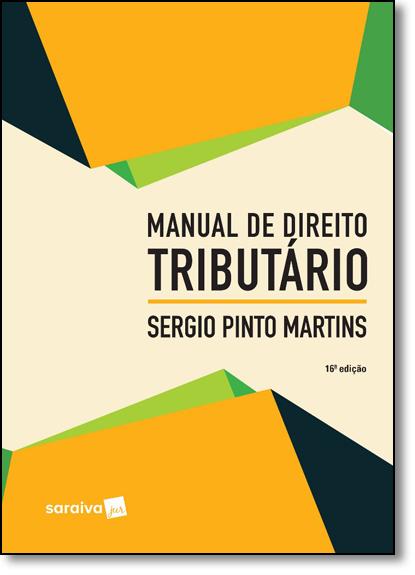 Manual de Direito Tributário, livro de Sergio Pinto Martins