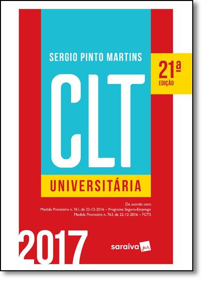 Clt Universitária 2017, livro de Sergio Pinto Martins