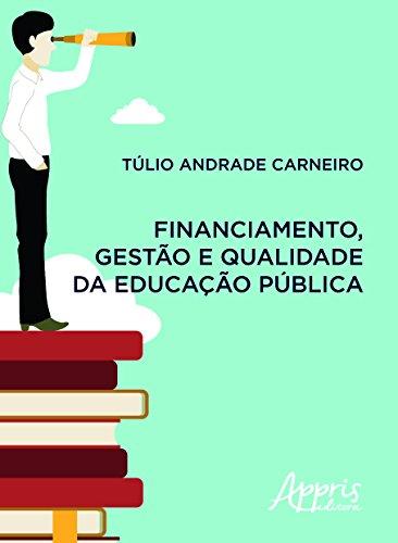Financiamento, Gestão e Qualidade da Educação Pública, livro de Túlio Andrade Carneiro