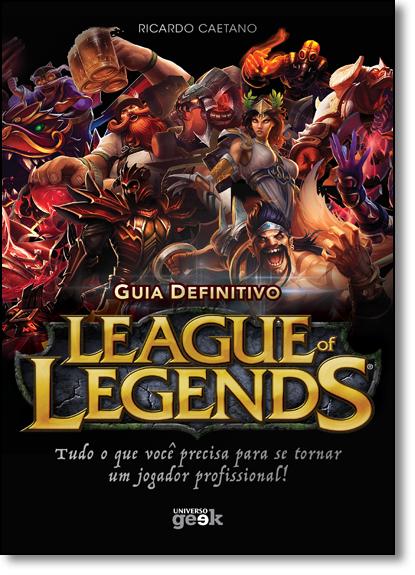 Guia Definitivo de League of Legends, livro de Ricardo Caetano