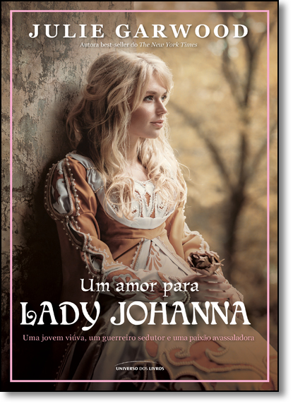 Amor Para Lady Johanna, Um, livro de Julie Garwood