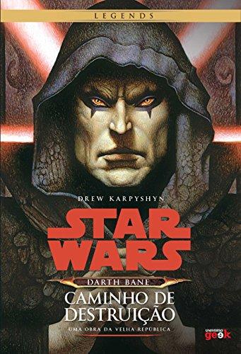 Star Wars. Darth Bane. Caminho de Destruição, livro de Drew Karpyshyn