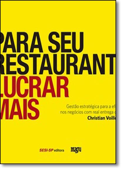 Para Seu Restaurante Lucrar Mais, livro de Christian Voillot Cruz