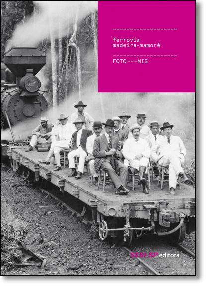 Ferrovia Madeira-mamoré, livro de Mis