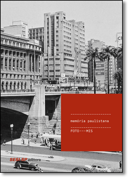 Memória Paulistana: Foto-mis, livro de Mis
