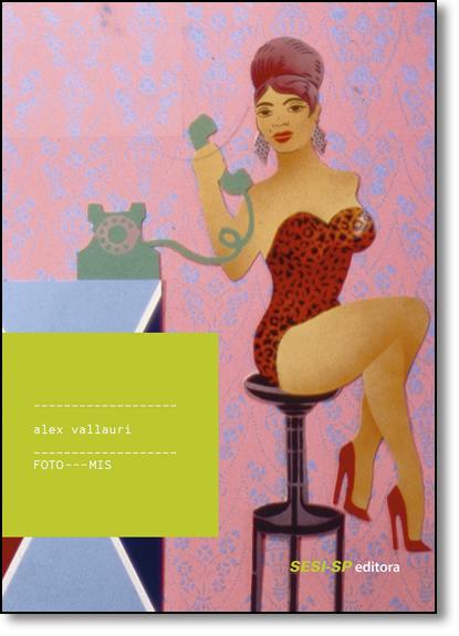 Alex Vallauri, livro de Mis