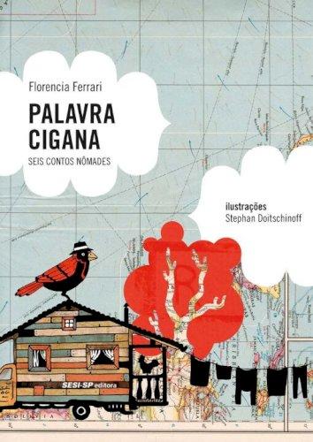 Palavra Cigana - seis contos nômades, livro de Florencia Ferrari