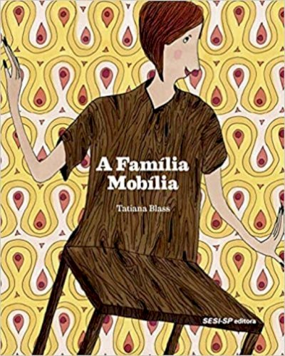 A família mobília, livro de Tatiana Blass
