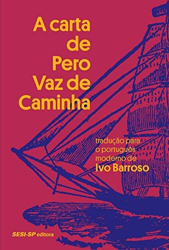 A Carta de Pero Vaz de Caminha, livro de Ivo Barroso