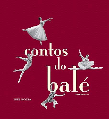 Contos do balé, livro de Inês Bogéa