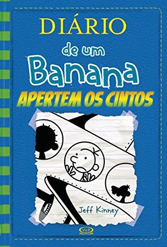 Diário de Um Banana 12. Apertem os Cintos, livro de Jeff Kinney