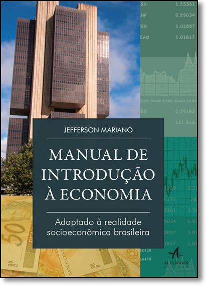 Manual de Introdução À Economia: Adaptado À Realidade Socioeconômica Brasileira, livro de Jefferson Mariano