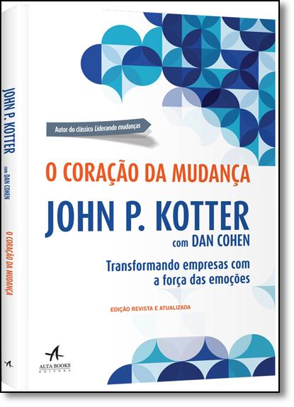 Coração da Mudança, O, livro de John P. Kotter