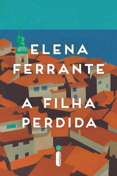 Filha Perdida, A, livro de Elena Ferrante