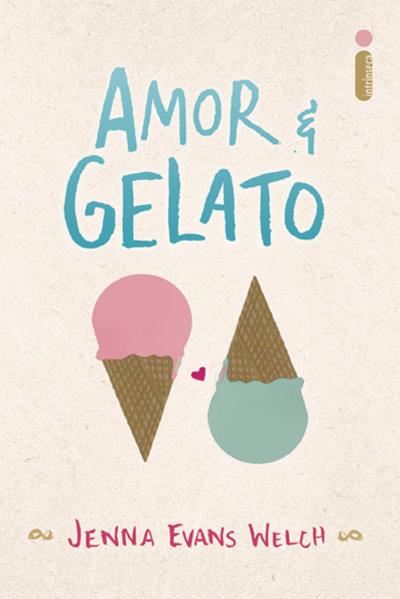 Amor & Gelato, livro de Jenna Evans Welch