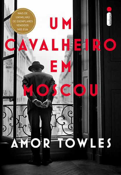 Um cavalheiro em Moscou, livro de Amor Towles