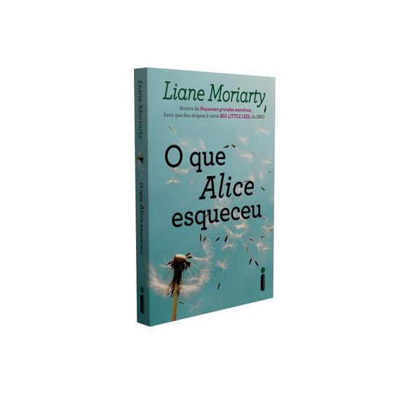 O que Alice esqueceu, livro de Liane Moriarty