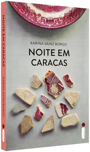 Noite Em Caracas, livro de Karina Sainz Borgo