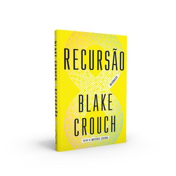 Recursão, livro de Blake Crouch